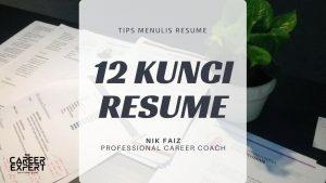 12 Kunci Emas Menulis Resume Berkualiti