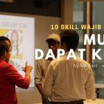 10 Skill Perlu Ada Pada GRADUAN & PENCARI KERJA